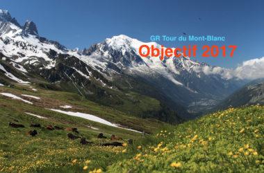 Objectif Tour du Mont-Blanc
