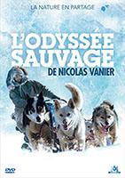 L'Odyssée sauvage, Nicolas Vanier