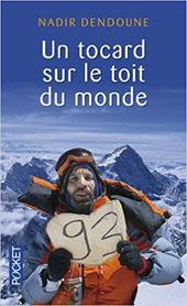 """Livre """"Un tocard sur le toit du monde"""" de Nadir Dendoune"""