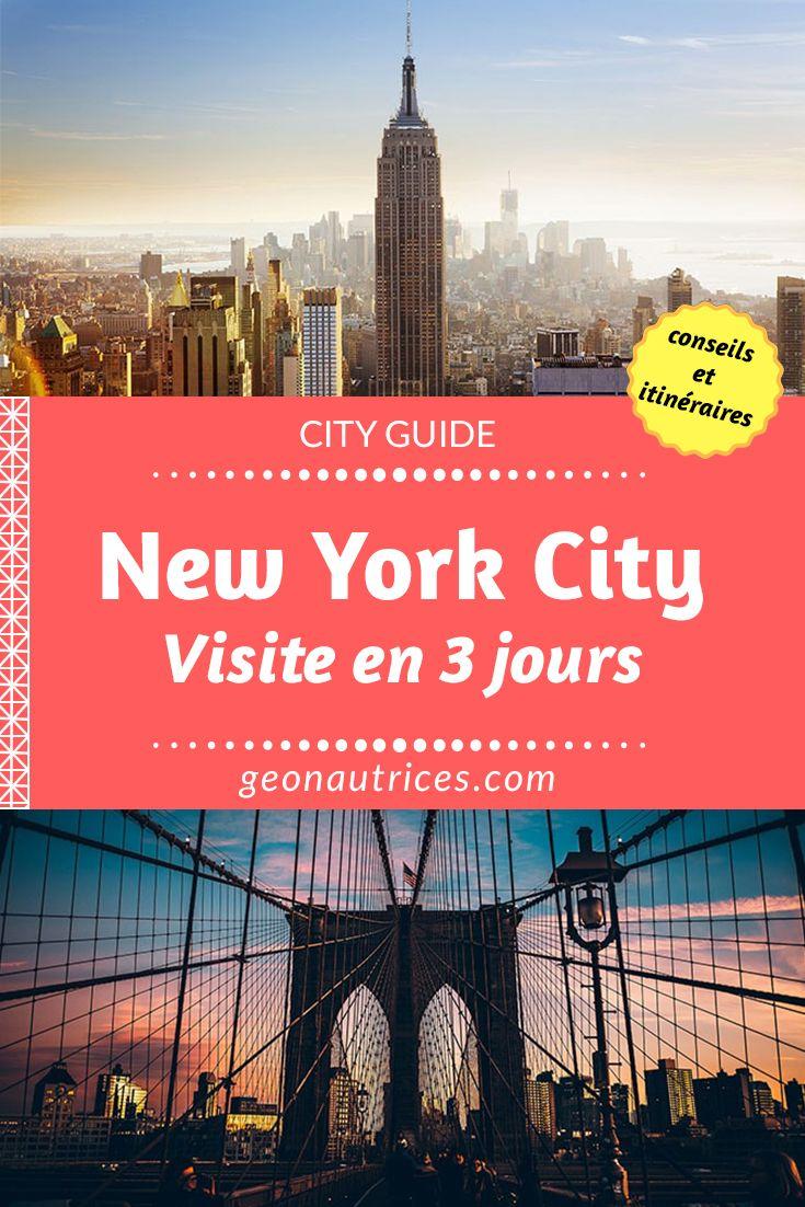 Vous n'avez pas beaucoup de temps pour visiter New York City ? Voici un programme de visite pour 3 jours dans la grosse pomme. Cet article devrait vous aider à planifier votre itinéraire ! #Newyork #voyage #USA