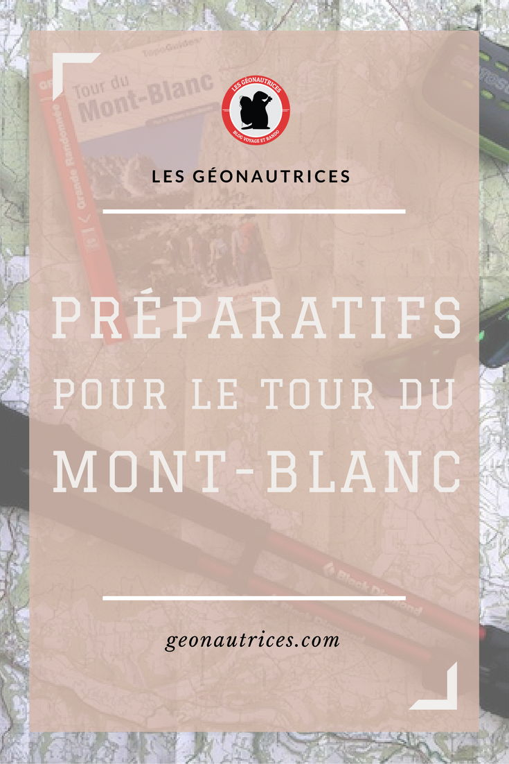 Challenge de faire le GR Tour du Mont-Blanc bientôt ? Découvrez nos conseils de préparation techniqueet logistique (nos étapes, le matériel, livres et liens utiles...). Tout est dans cet article pour une préparation au top 😉 #trek #trekking #montblanc #GR #randonnée