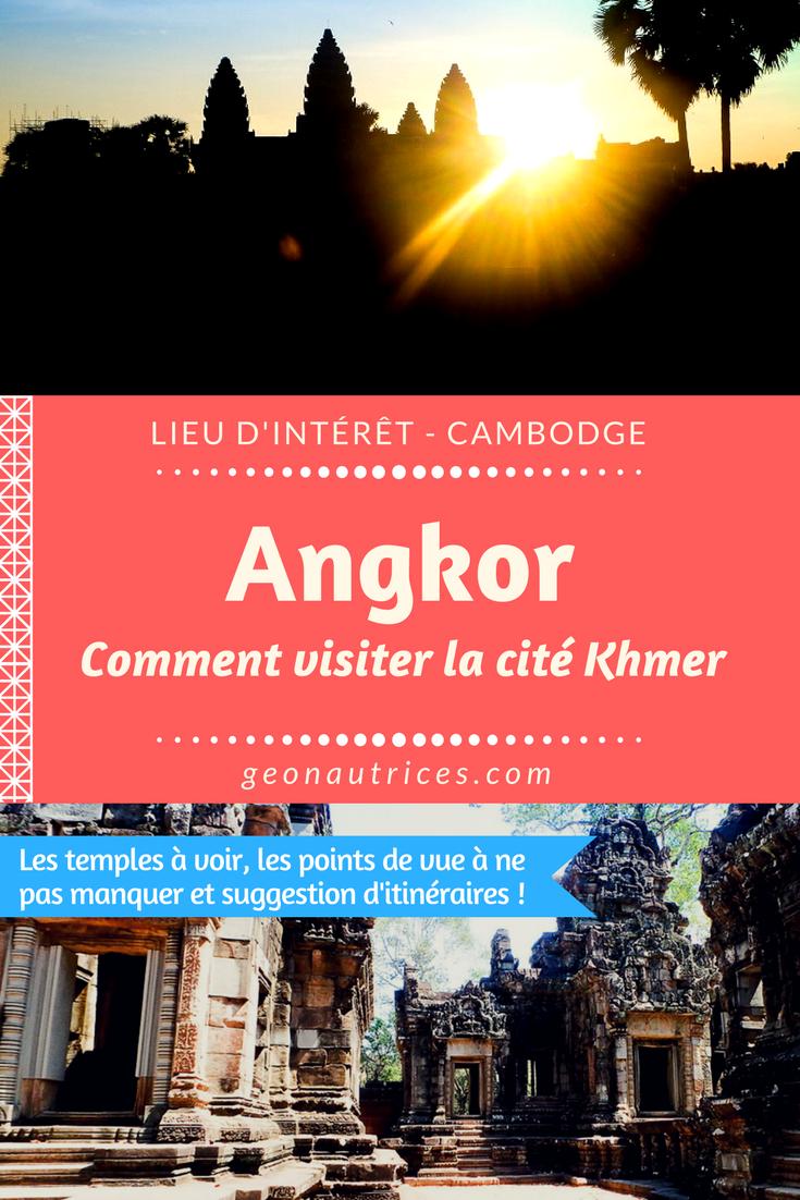 Visiter l'ancienne cité Khmer d'Angkor à Siem Reap. Comment ? Combien de temps ? Quels temples voir ? #angkor #cambodge #backpacking