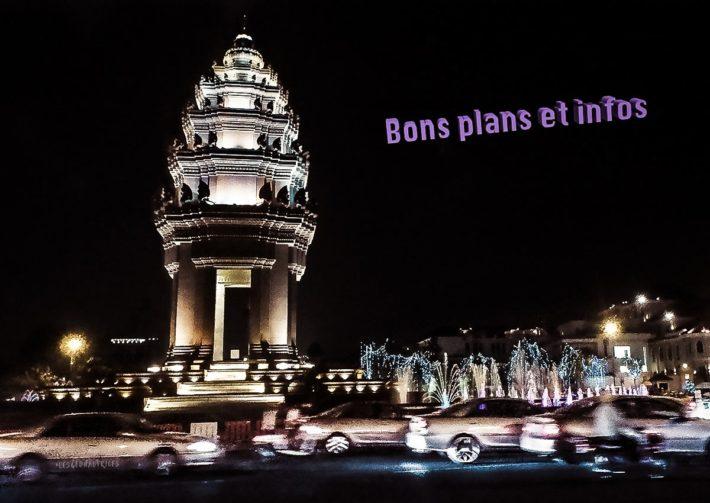 Bons plans et infos Cambodge