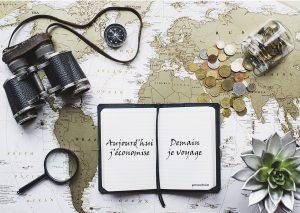 Comment économiser pour voyager plus ? (fini les excuses !)