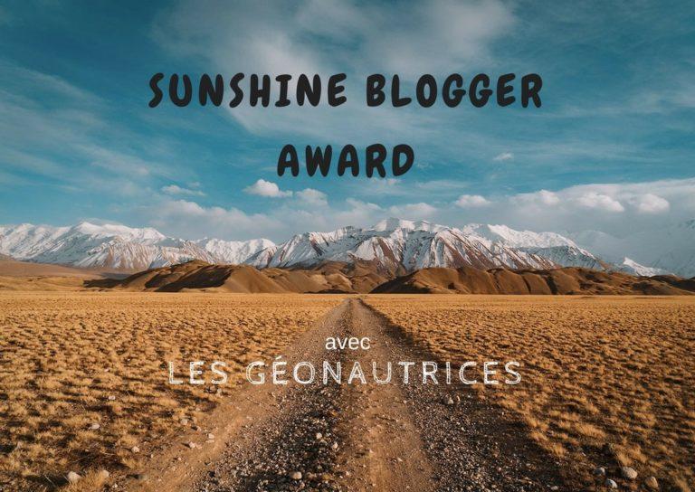 Read more about the article Les Géonautrices nominées au Sunshine Blogger Award