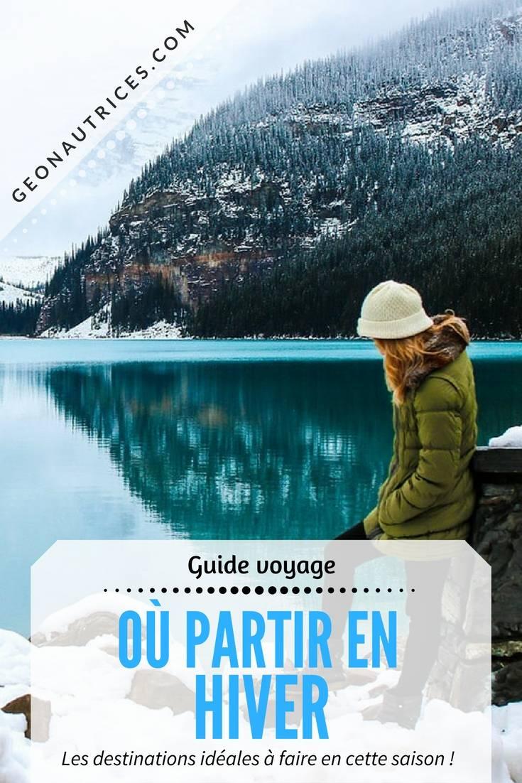 Où partir en hiver ? En hiver il est possible de s'évader le temps d'un week-end, d'une semaine ou plus et d'aller affronter le froid tout comme se détendre au chaud ! Venez découvrir notre sélection de destinations d'hiver pour faire votre choix ! #voyage #hiver