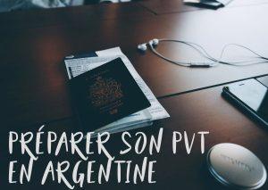 Préparer votre PVT en Argentine et votre arrivée à Buenos Aires