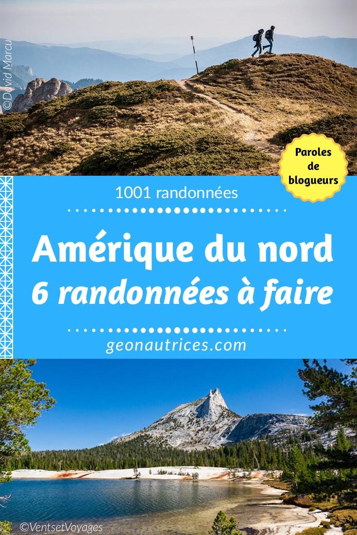 Six blogueurs voyage vous présentent des randonnées en Amérique du Nord qui valent le coup d'être découvertes. Le Canada et les USA sont deux grands pays avec des paysages de toutes beautés. Venez donc vous immerger avec cet article ! #Randonnée #AmeriqueduNord #blogueurvoyage #travelblog