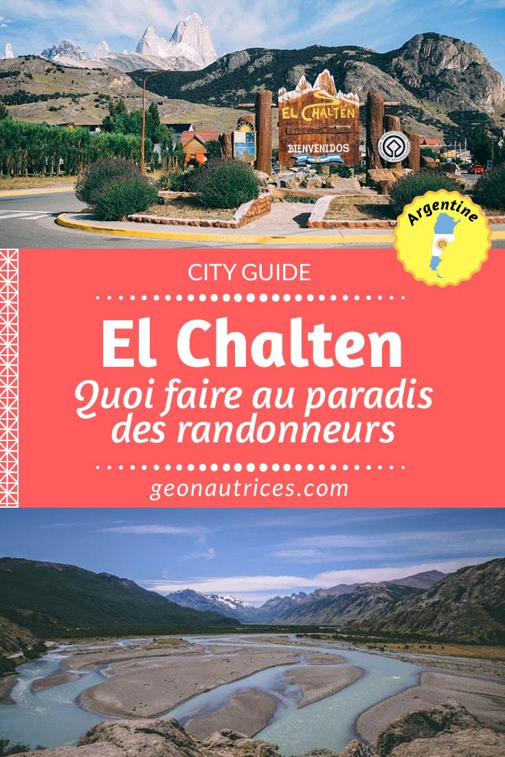 City guide El Chalten Argentine | El Chalten, la capitale du trekking est un endroit par lequel tout amateur de randonnée doit s'arrêter lors d'un passage par la Patagonie. #ElChalten #randonnée #argentine #voyage #trekking #patagonie