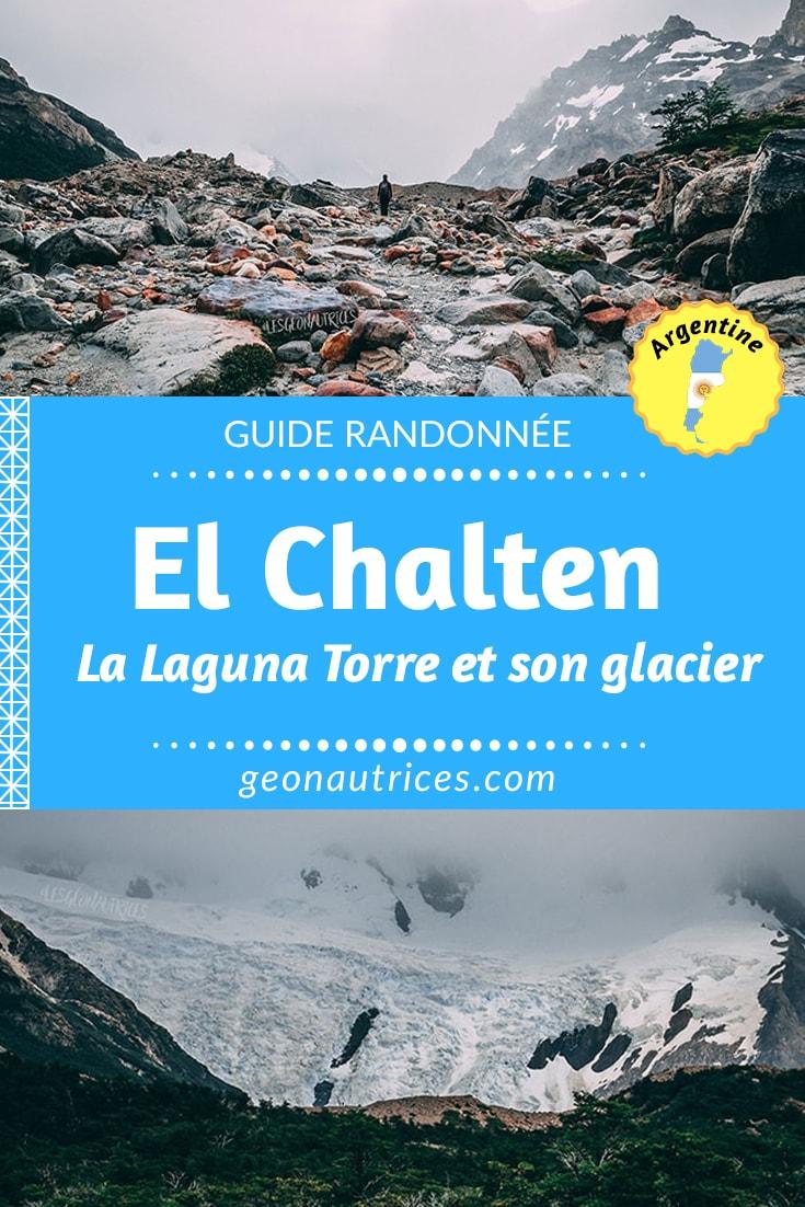 El Chalten, paradis des randonneurs ! Voici notre retour d'expérience et la fiche technique de la randonnée La Laguna Torre.