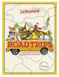 Road trips Le Routard