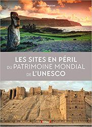 Sites en péril du patrimoine mondial de l'UNESCO
