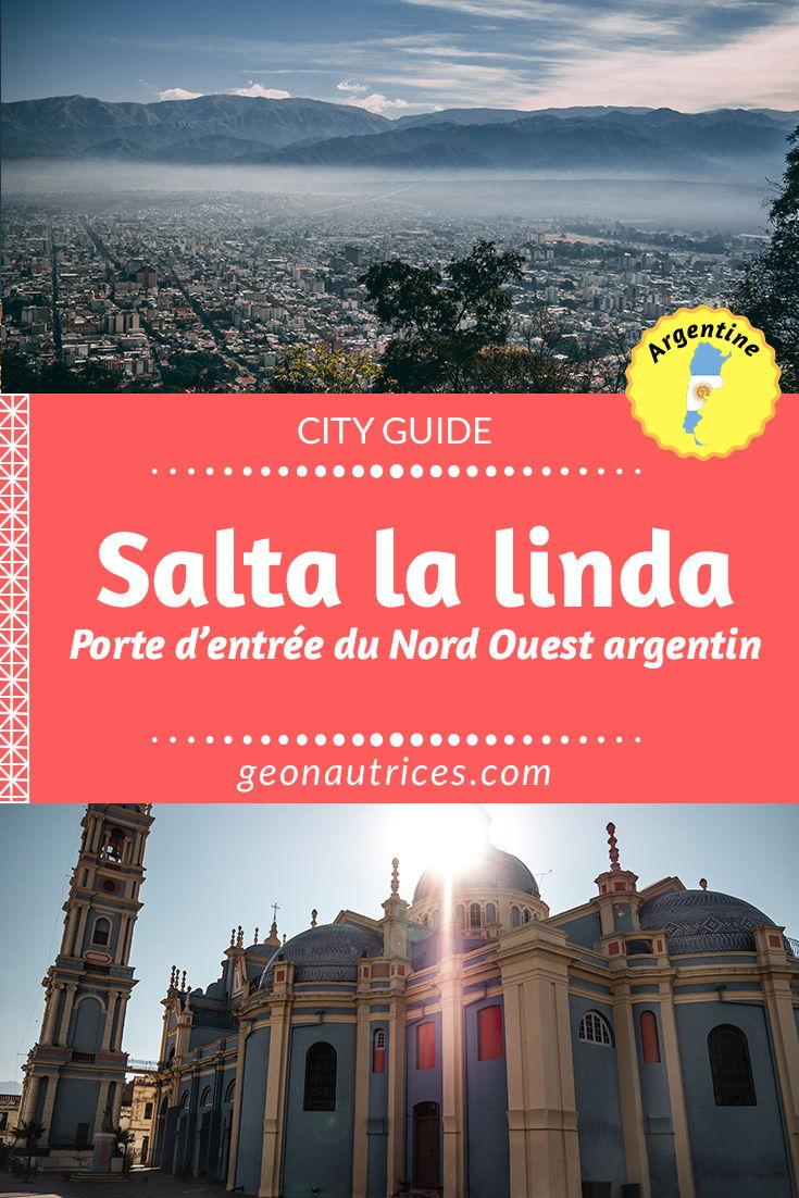 Salta la linda, ville coloniale du nord ouest argentin connue pour être la porte d'entrée pour découvrir les beautés de la région. Découvrez notre city guide de Salta ! #Salta #Argentine #voyage #travel #cityguide