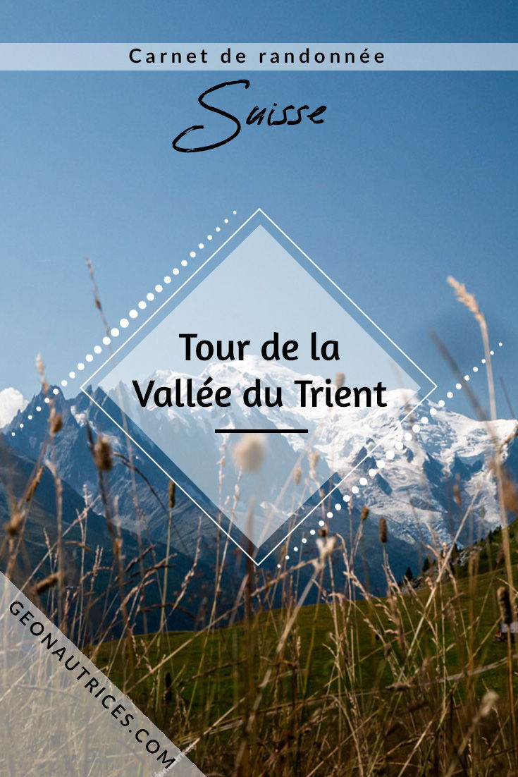A la recherche d'une randonnée à faire pas loin de la France ? Allez découvrir les trésors du Valais Suisse avec le Tour de la Vallée du Trient en 5 jours. Cette randonnée dans les montagnes est sublime ! Voici tous les détails pour programmer votre séjour dans la Vallée du Trient ! #trient #suisse #randonnée #trek #valais