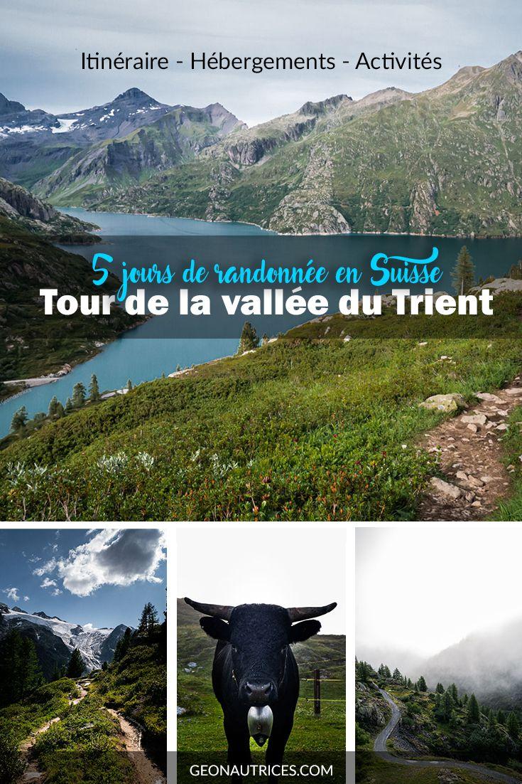 Des randonnées en Suisse, ça ne manque pas ! Le Tour de la Vallée du Trient, très peu connue, se fait en 5 jours et vous offre des panoramas sublimes dans les montagnes ! Nous vous donnons tous les détails pour programmer votre séjour dans la Vallée du Trient ! #trient #suisse #randonnée #trek #montblanc