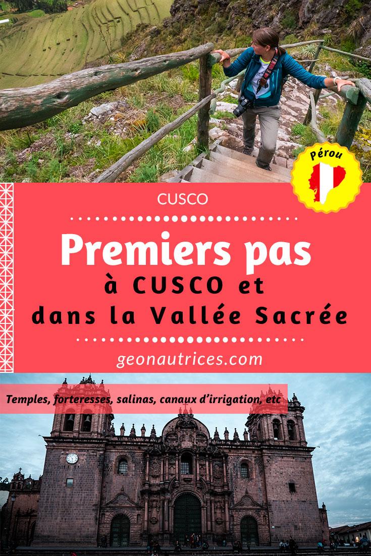 Premiers pas à Cusco ? Quoi faire ? Quoi voir ? Où dormir et comment venir ? On vous dit tout ! Et en plus, les détails sur la Vallée sacrée des Incas. #cusco #voyageperou #voyageslow