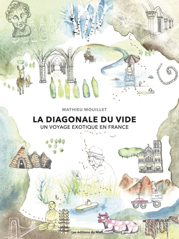 Livre voyage : La diagonale du vide, ©Mathieu Mouillet
