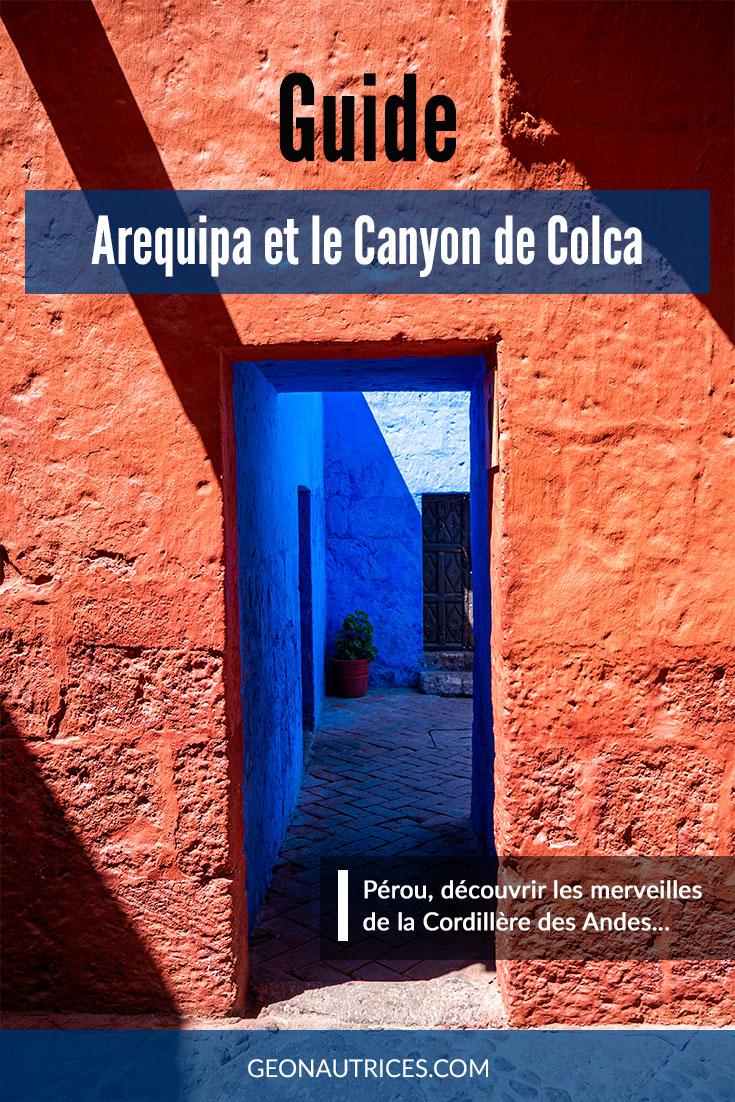 Arequipa Pérou, une ville coloniale très agréable à découvrir au rythme latino ! Mais Arequipa est également la porte d'entrée vers le Canyon de Colca, le second canyon le plus profond du monde. #pérou #voyageslow #frenchroamers