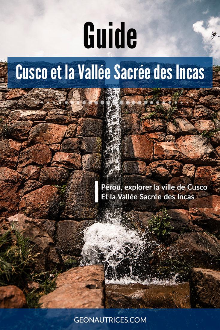 Découverte de Cusco et de la Vallée Sacrée des Incas. Temps et forteresses, canaux d'irrigation et musée, on vous dit tout. En bonus : où dormir et où manger à Cusco. #voyageperou #cuscovalleesacree #locatairesdelaterre