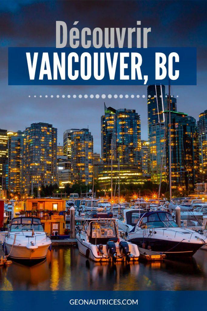 La découverte de Vancouver, ville qui reste à taille humaine, peut se faire à vélo ou à pied. Venez découvrir dans cet article les différents quartiers de Vancouver et les lieux à voir absolument. #Vancouver #Canada #visitcanada