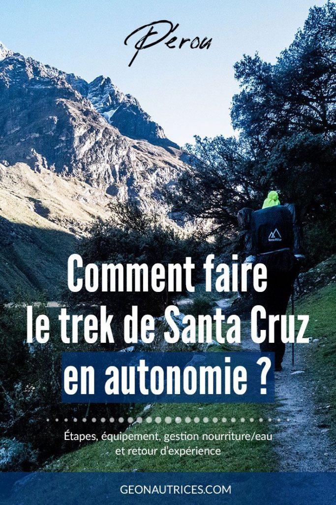 Le trek de Santa Cruz est l'un des plus beaux à faire depuis Huaraz. Dans cet article, nous vous faisons notre retour d'expérience et vous donnons toutes les infos pour faire ce trek en autonomie sans guide. Dites-nous si les photos vous font envie ! :) #santacruz #perou #andes #trekking