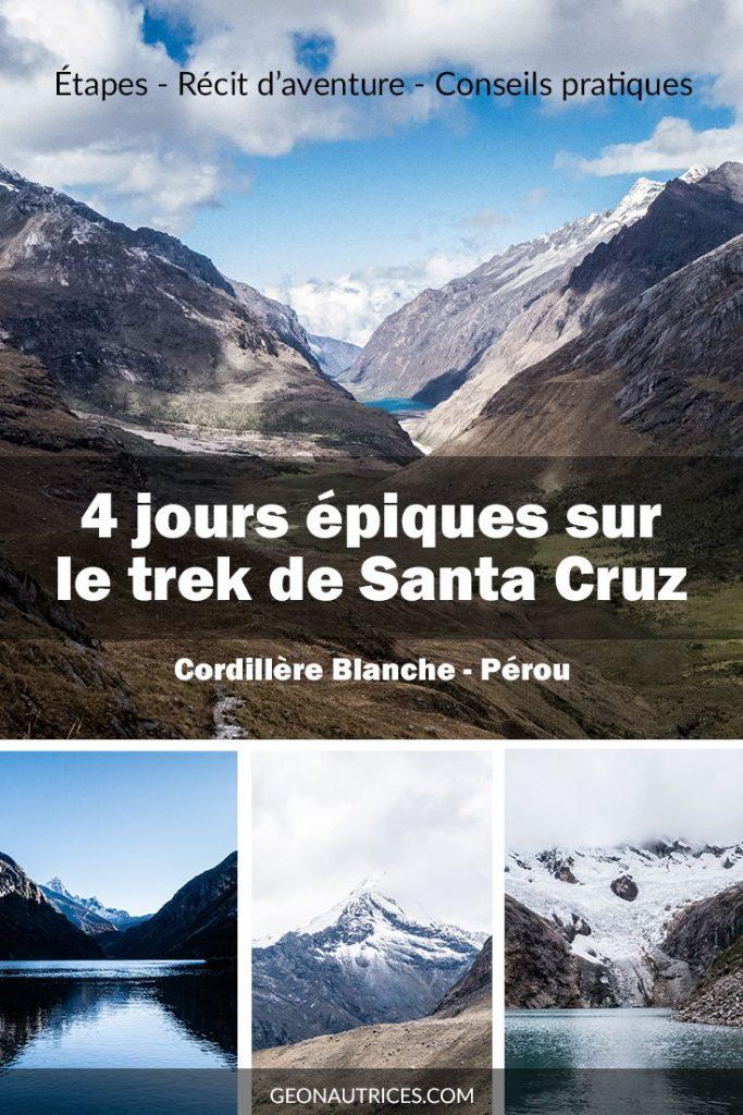 4 jours épiques sur les sentiers du trek de Santa Cruz dans la cordillère Blanche au Pérou. Un trek magnifique dont voici le récit de notre épopé et les conseils pour faire ce trek en autonomie sans guide. Dites-nous si cet article vous aura été utile ! Bonne lecture ! #santacruz #perou #andes #trek