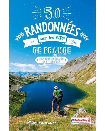 50 randonnees sur les GR de France