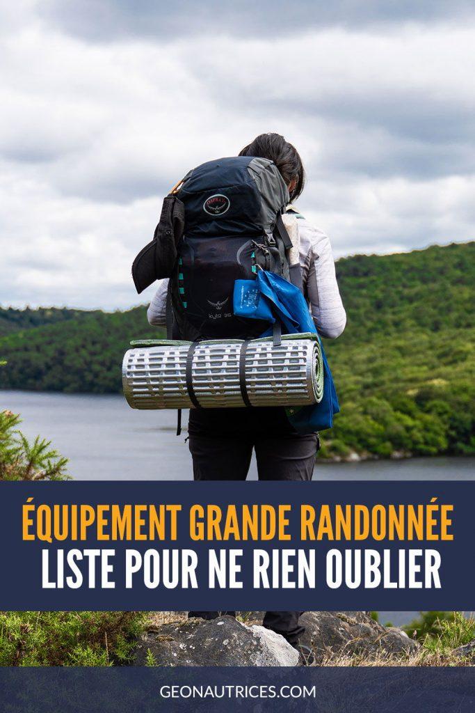 Equipement grande randonnée : la liste complète de ce qu'il faut pour randonner plusieurs jours avec bivouac ! #randonnee #bivouac #trek #equipementrando