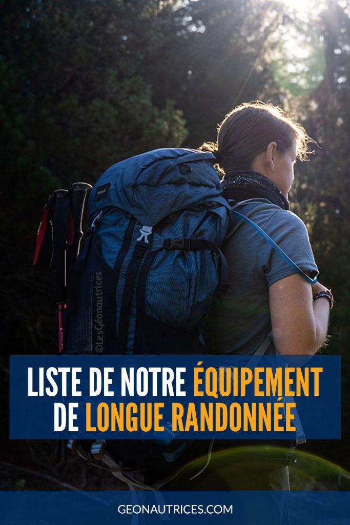Voici la liste complète de notre équipement pour de la longue randonnée : matériel de bivouac, vêtements de rando, accessoires, etc. Tous nos indispensable sont dans cet article. #randonnee#bivouac #trek #equipementrando