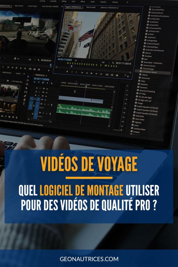 Quel logiciel de montage vidéo pro utiliser pour faire des vidéos de voyage de qualité ? Voici notre avis et comparatif. #montage #video #voyage