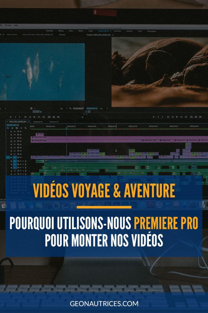 Pourquoi utilisons-nous Premiere Pro pour monter nos vidéos de voyage et d'aventure ? On vous explique dans notre article. #premierepro #video #montage