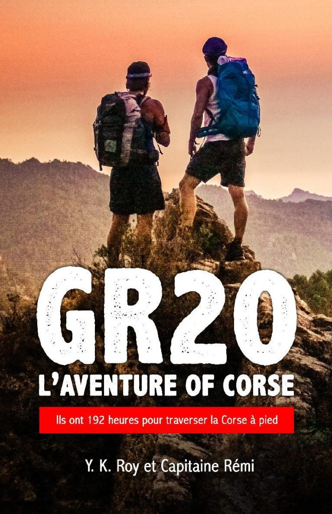 Livre GR20 l'aventure of Corse de Capitaine Rémi et Y. K. Roy