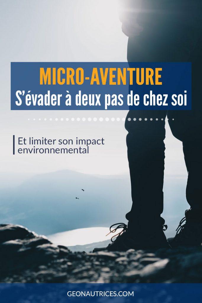 La micro-aventure, s'évader à deux pas de chez soi et limiter son impact environnemental. Découvrez le concept de la micro-aventure et nos conseils pour trouver de l'inspiration pour vous lancer. #microaventure #ecologie #impactenvironnemental #environnement #pleinair #nature