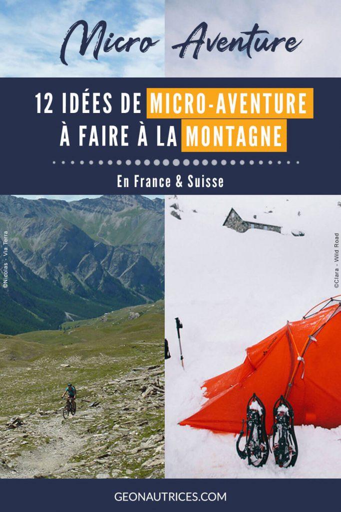 Voici 12 idées de micro-aventures à faire à la montagne en France et en Suisse, été comme hiver. Randonnée bivouac, raquettes, VTT, raquettes pulka, etc. #microaventure #france #suisse #montagne
