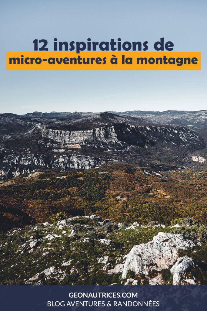 Voici 12 inspirations de micro-aventures à faire à la montagne en France et en Suisse. #microaventure #france #suisse #montagne