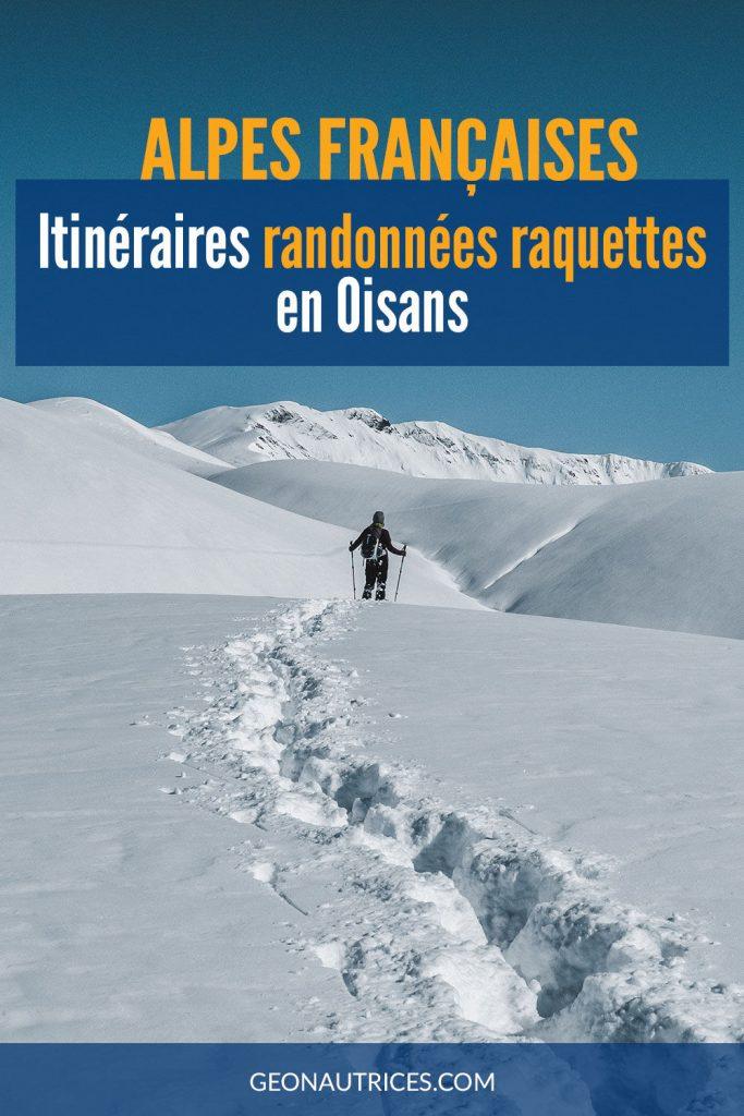 Alpes françaises : randonnées en raquettes en Oisans.  #raquettes #hiver #oisans #isere #alpes