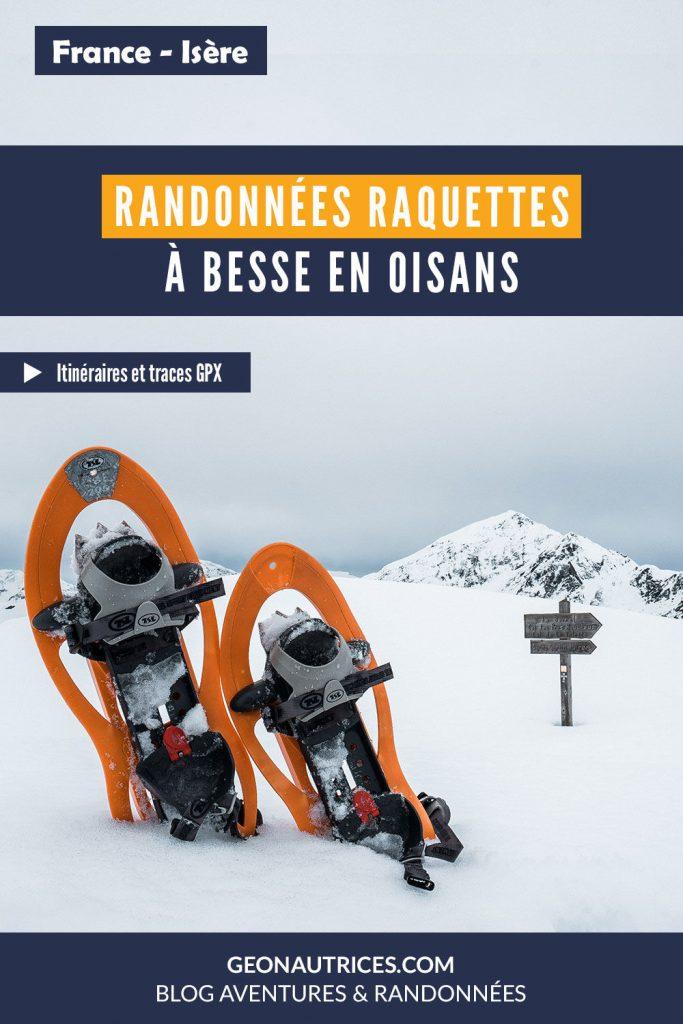 Randonnées en raquettes à la journée depuis Besse en Oisans, en Isère. Itinéraires et traces GPX. #besse #isere #raquettes #france #hiver