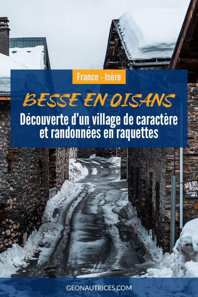 Découverte de Besse en Oisans, un village de caractère en Isère, et randonnées en raquettes à la journée. Toutes les infos dans cet article. #besse #isere #raquettes #france